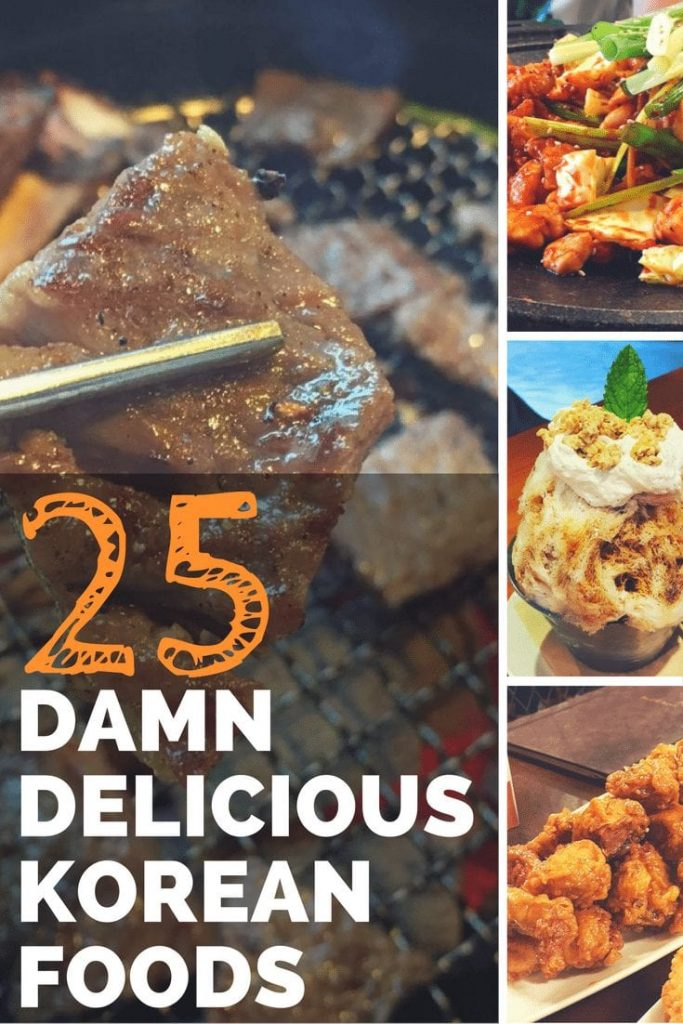 25 Damn Delicious Korean Foods - What to Eat in Seoul