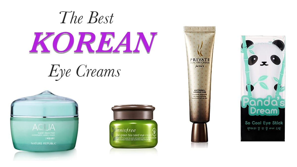 The 10 Best Korean Eye Creams – The Ultimate Guide - Nylon Pink