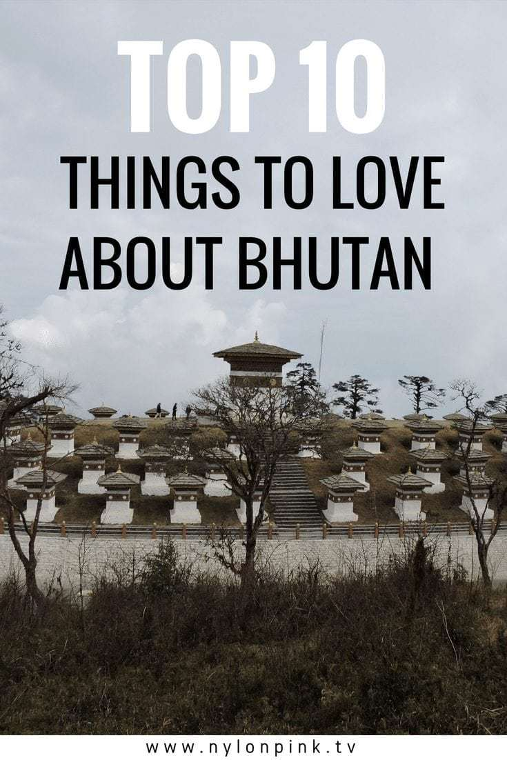 Top 10 Things To Love About Bhutan